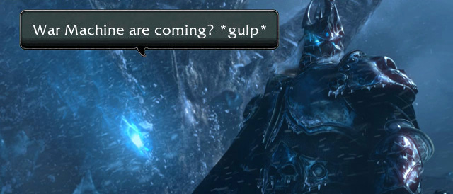 Arthas hears about War Machine's 25 man plans.